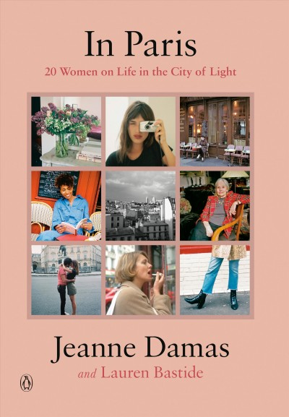 In Paris : twenty women, on life in the City of Light