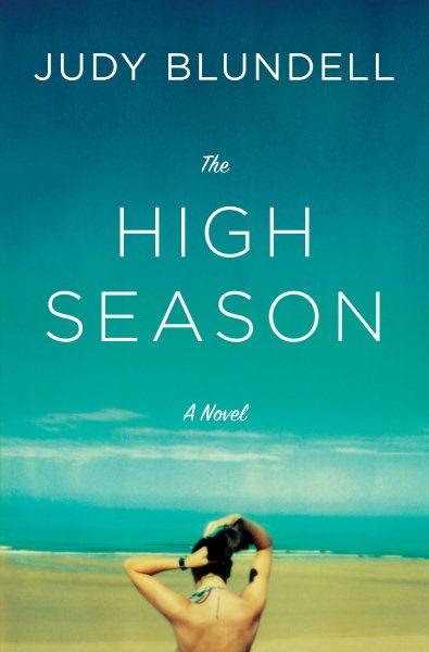 The high season : a novel