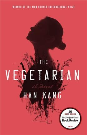 The vegetarian : a novel