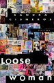 Loose woman : poems