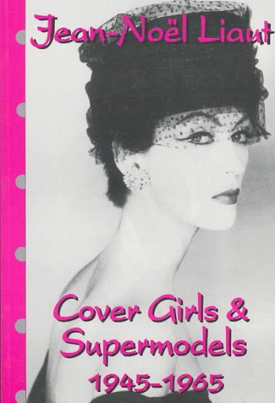 Cover girls and supermodels, 1945-1965