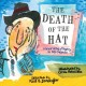 The death of the hat : a brief history of poetry in 50 objects