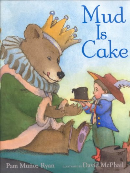 Mud is cake