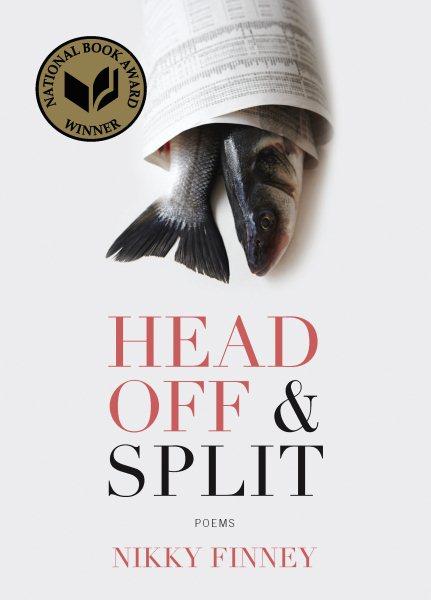 Head off & split : poems