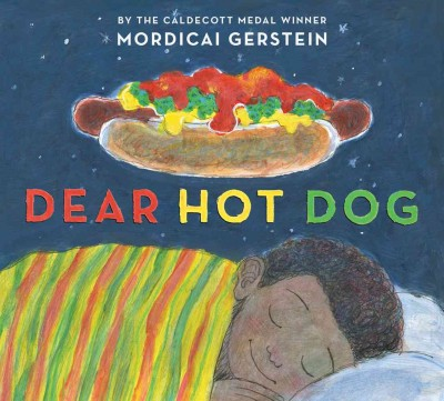 Dear hot dog : poems about everyday stuff
