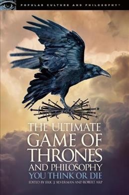 The ultimate Game of thrones and psychology : you think or die