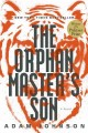 The orphan master's son : a novel