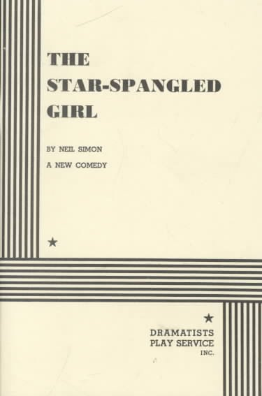 The star-spangled girl : a new comedy