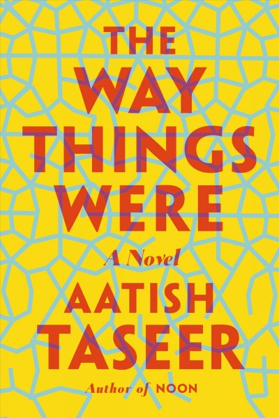 The way things were : a novel