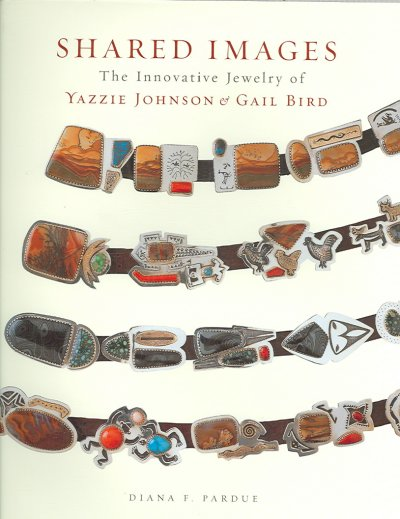 Shared images : the innovative jewelry of Yazzie Johnson & Gail Bird