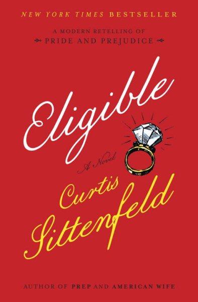 Eligible : a novel