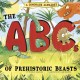 A dinosaur alphabet : the ABCs of prehistoric beasts!