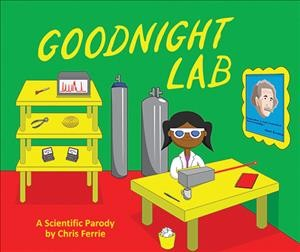 Goodnight lab : a scientific parody