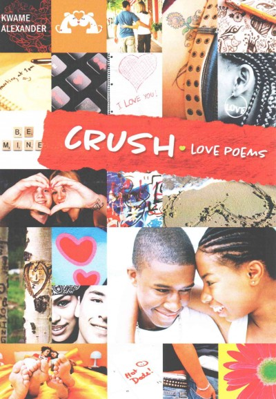 Crush : love poems