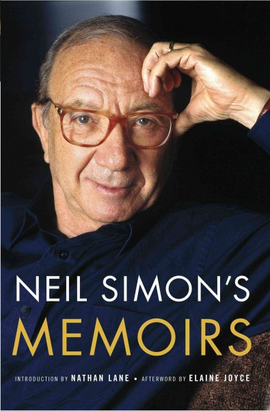 Neil Simon's memoirs : Rewrites and The play goes on