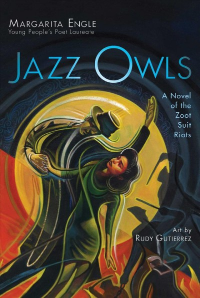 Jazz owls : a novel of the Zoot Suit Riots