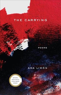 The carrying : poems
