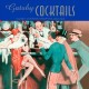 Gatsby cocktails : classic cocktails from the Jazz Age.