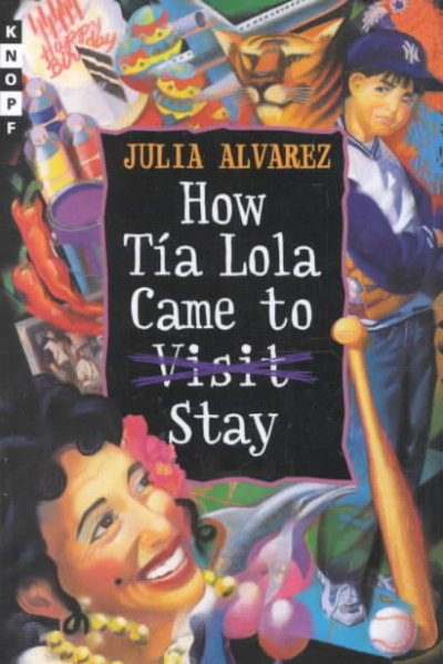 Cover of How Tía Lola Came to (Visit) Stay