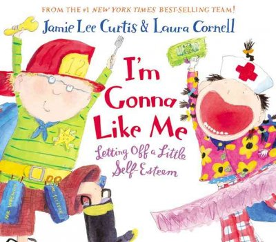 Cover of I'm Gonna Like Me: Letting Off a Little Self-Esteem