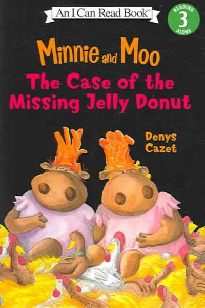 Cover of Minnie and Moo: The Case of the Missing Jelly Donut