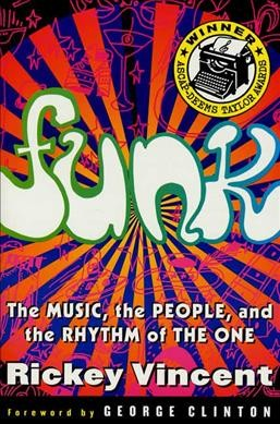 Cover of Funk: The Music, the People, and the Rhythm of the One