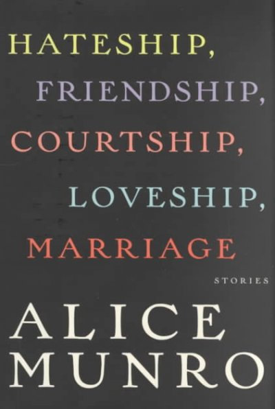 Cover of Hateship, Friendship, Courtship, Loveship, Marriage