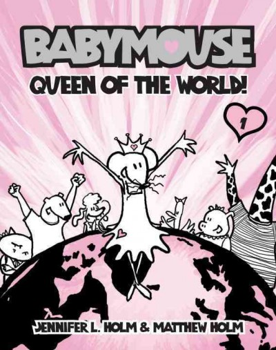 Cover of Babymouse: Queen of the World!