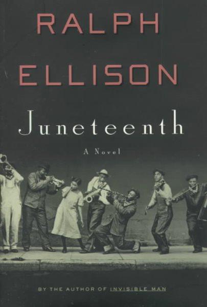 Cover of Juneteenth: A Novel
