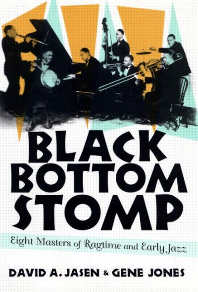 Cover of Black Bottom Stomp: Eight Masters of Ragtime and Early Jazz