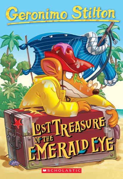 Cover of Geronimo Stilton: Lost Treasure of the Emerald Eye