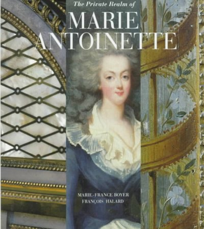 Cover of The Private Realm of Marie Antoinette