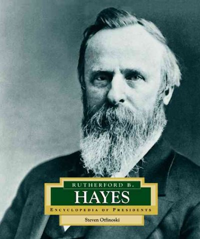 Cover of Rutherford B. Hayes: America's 19th President