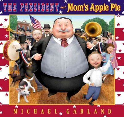 Cover of The President and Mom's Apple Pie