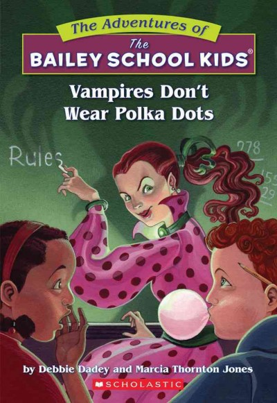 Cover of Vampires Don't Wear Polka Dots