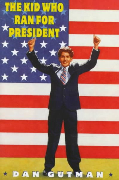 Cover of The Kid Who Ran for President