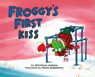 Cover of Froggy's First Kiss