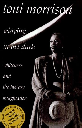 Cover of Playing in the Dark: Whiteness and the Literary Imagination