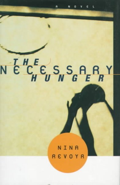 Cover of The Necessary Hunger