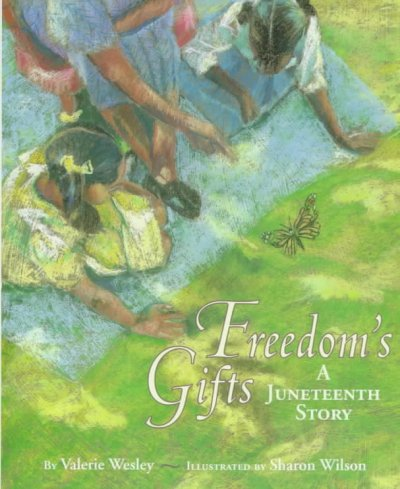 Cover of Freedom's Gifts: A Juneteenth Story