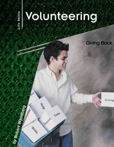 Cover of Volunteering: Giving Back