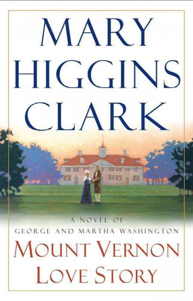Cover of Mount Vernon Love Story