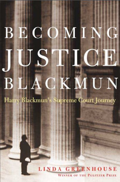 Cover of Becoming Justice Blackmun: Harry Blackmun's Supreme Court Journey