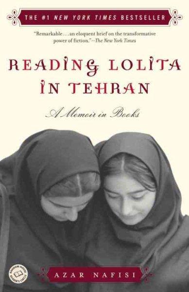 Cover of Reading Lolita in Tehran: A Memoir in Books
