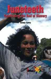 Cover of Juneteenth: Celebrating the End of Slavery