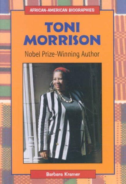 Cover of Toni Morrison: Nobel Prize Winning Author