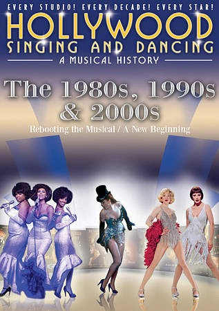 Cover of Hollywood singing and dancing: The 1980s, 1990s & 2000s