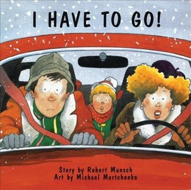 Cover of I Have to Go!