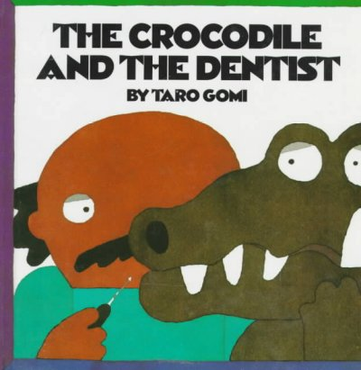 Cover of The Crocodile and the Dentist