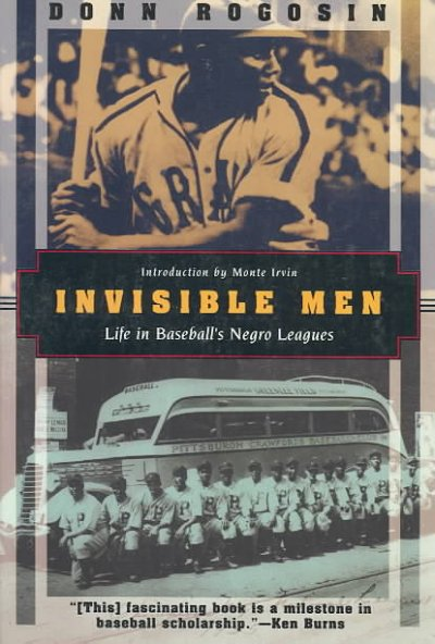 Cover of Invisible Men: Life in Baseball's Negro Leagues